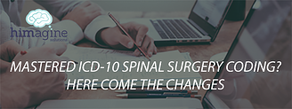 MASTERED ICD-10 SPINAL SURGERY CODING